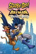 28. Scooby Doo & Batman The Brave and the Bold