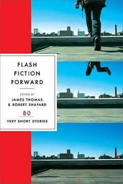 12. Flash Fiction Forward- 80 Very Short Stories