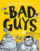 40. The Bad Guys Episode 5