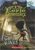 43. Eerie Elementary The School is Alive