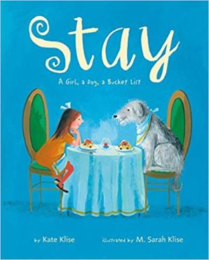 21. Stay - A Girl, a Dog, a Bucket List