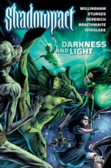 05. Shadowpact Vol. 3 - Darkness and Light