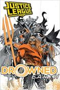 11. Justice League : Aquaman - Drowned Earth