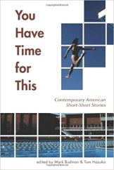 30. You Have Time for This - Contemporary American Short-Short Stories