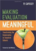36. Making Evaluation Meaningful - Transforming the Conversation to Transform Schools