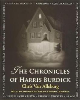 47. The Chronicles of Harris Burdick